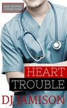 Heart Trouble (Ashe Sentinel Connections, #6)