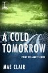 A Cold Tomorrow by Mae Clair