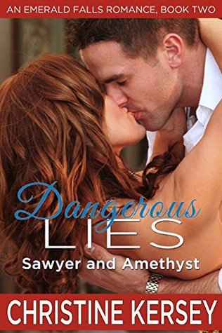 Dangerous Lies: Sawyer and Amethyst (An Emerald Falls Romance, Book Two): Clean and wholesome small town romance