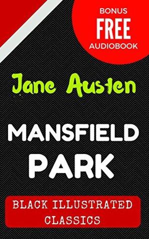 Mansfield Park: Black Illustrated Classics (Bonus Free Audiobook)