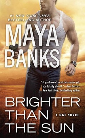 Brighter than the Sun (KGI, #11)