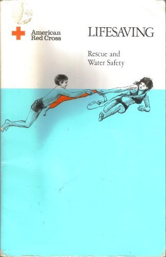 Lifesaving; Rescue and Water Safety