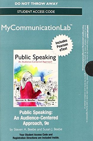 NEW MyCommunicationLab- Pearson eText -- Standalone Access Card -- for Public Speaking: An Audience-Centered Approach (9th Edition) (Mycommunicationlab (Access Codes))
