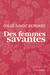 Des femmes savantes by Chloé Savoie-Bernard