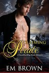 Claiming a Pirate by Em Brown
