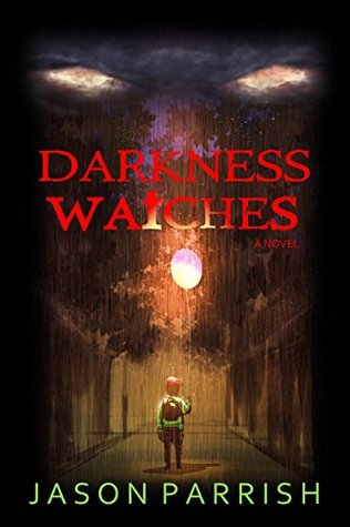 Darkness Watches: A Christian Supernatural Thiller