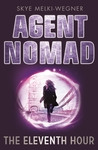 The Eleventh Hour (Agent Nomad, #1)