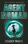 Deadly Magic (Agent Nomad, #2)