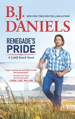 Renegade's Pride (The Montana Cahills, #1)