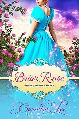 Briar Rose (Everland Ever After, #6)