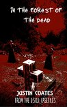 In the Forest of The Dead: From The D.S.R.D. Casefiles