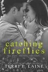 Catching Fireflies (Chasing Butterflies, #2)