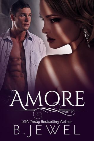 Amore: Part 2 (Amore, #2)