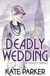 Deadly Wedding (Deadly, #2)