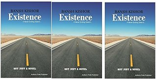 Existence - A Never Ending Search... (First Edition)