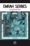 Müptezeller by Emrah Serbes
