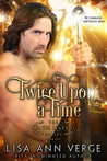 Twice upon a Time (The Celtic Legends Series, #1)