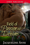 Field of Passion and Dreams