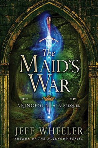 The Maid's War (Kingfountain #0.5)