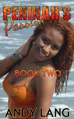 Ebook Peninah's Passion: Book Two by Andy  Lang PDF!