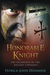 The Honorable Knight by Patrick John Donahoe