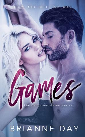 Games (The Dangerous Games series, #1)