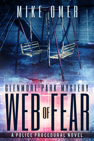 Web of Fear (Glenmore Park Mystery, #3)