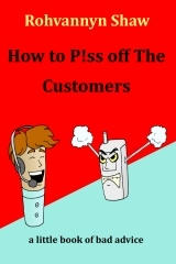 how-to-p-ss-off-the-customers