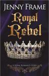 Royal Rebel (A Royal Romance Story, #2)