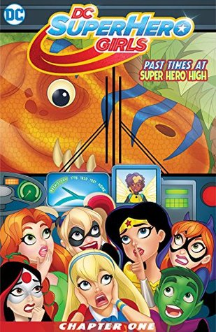 DC Super Hero Girls: Past Times at Super Hero High (2016-) #1