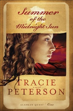 Summer of the Midnight Sun by Tracie Peterson