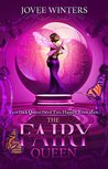 The Fairy Queen (The Dark Queens #6)