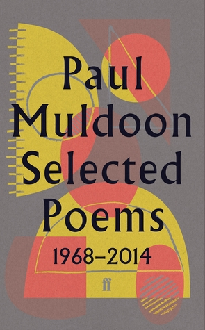 Paul Muldoon Selected Poems