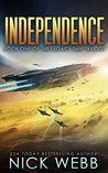 Independence (Legacy Ship Trilogy, #1)