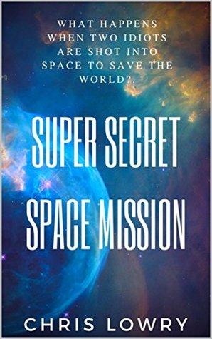 Super Secret Space Mission