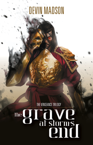 The Grave at Storm's End (The Vengeance Trilogy, #3)