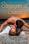 Strangers at Sunset (Betrayal to Bliss #1)