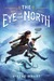 The Eye of the North by Sinéad O'Hart