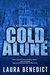 Cold Alone: A Bliss House S...