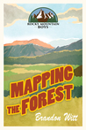 Mapping the Forest (Rocky Mountain Boys, #1)