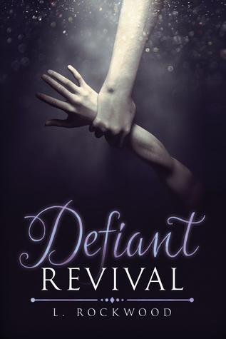 Ebook Defiant Revival by L. Rockwood TXT!