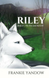 Riley (The Fox and the Girl, #2)