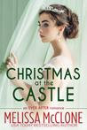 Christmas at the Castle (The Ever After series Book 3)