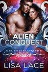 Alien Conquest (Celestial Mates)