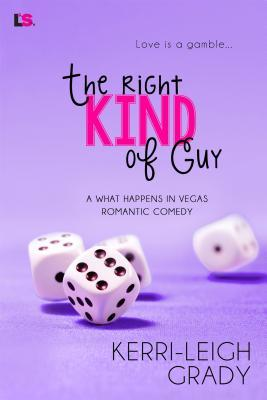 The Right Kind of Guy(What Happens in Vegas  17)