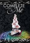 Complete Me (The Trust Me Trilogy, #3.5)