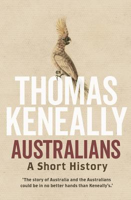 Australians: A Short History