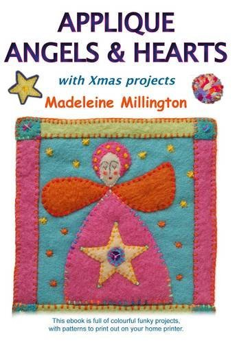 Applique Angels and Hearts: With Xmas Projects [CD-Rom]