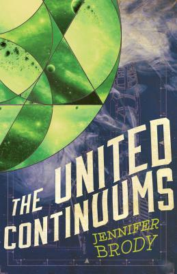 The United Continuums(The Continuum Trilogy 3) - Jennifer  Brody
