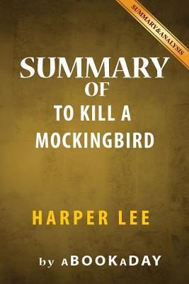 an analysis of the book to kill a mocking bird by harper lee